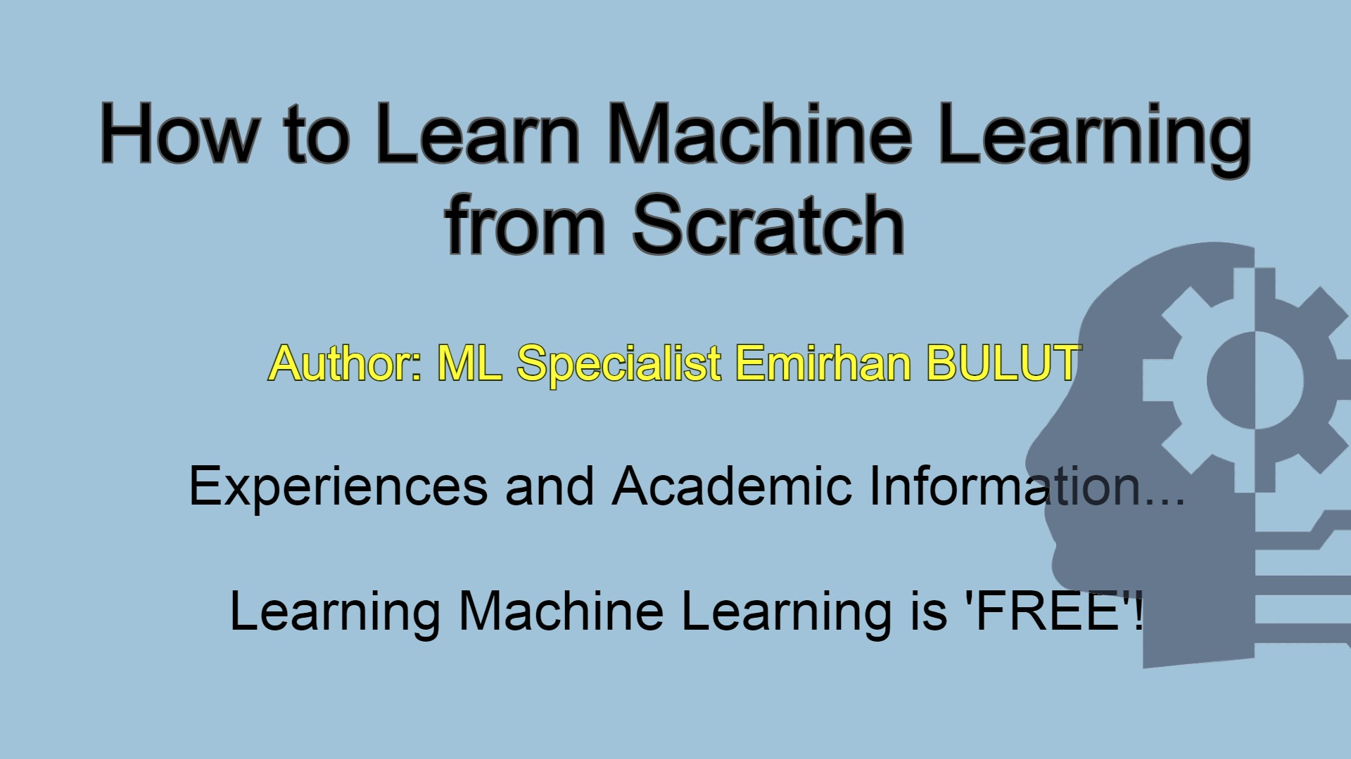 How to Learn Machine Learning from Scratch